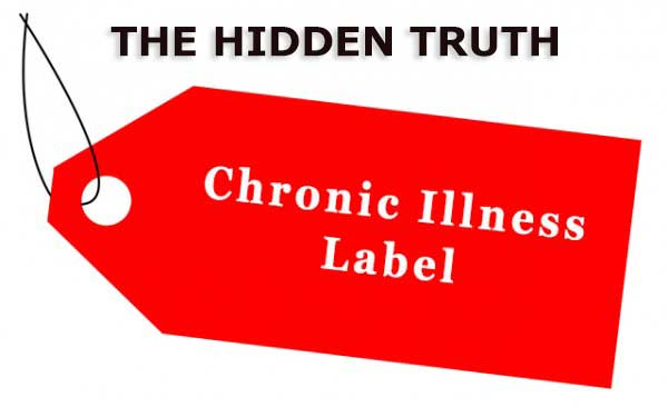 The Hidden Truth of Chronic Illness Labels