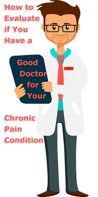 What defines a good doctor for chronic pain?