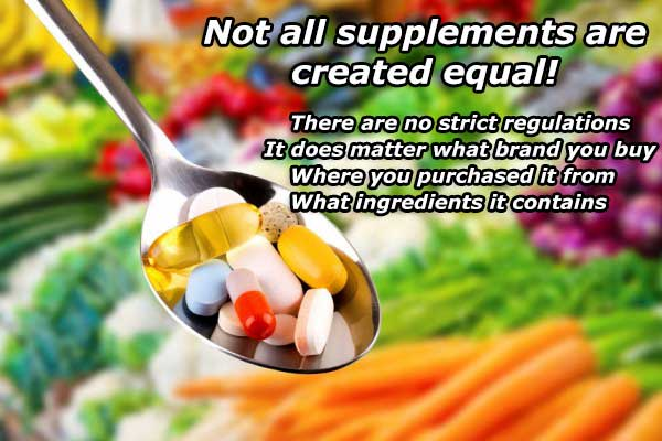 Not all supplements are created equal.